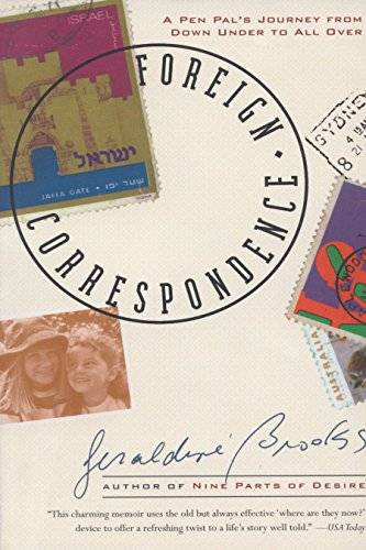 Foreign Correspondence: A Pen Pal's Journey from Down Under to All Over: Brooks, Geraldine