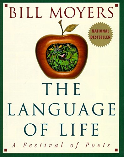 9780385484107: The Language of Life: A Festival of Poets