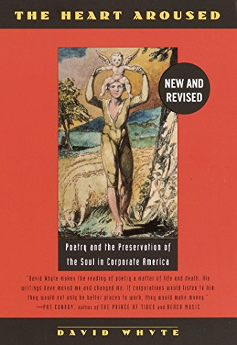 9780385484183: The Heart Aroused: Poetry and the Preservation of the Soul in Corporate America