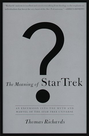 9780385484374: The Meaning of Star Trek
