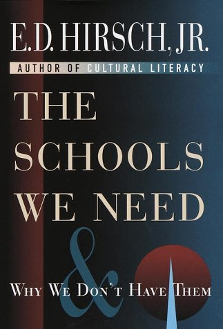 9780385484572: The Schools We Need and Why