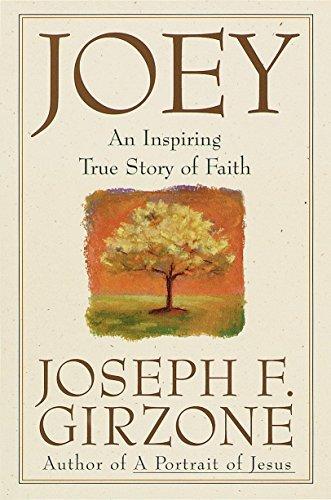 9780385484763: Joey : An Inspiring True Story of Faith and Forgiveness