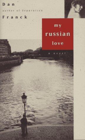9780385484886: My Russian Love