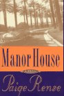 Manor House: Rense, Paige