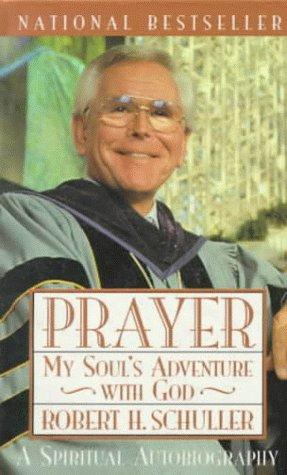 9780385485050: Prayer: My Soul's Adventure with God (A Spiritual Autobiography)