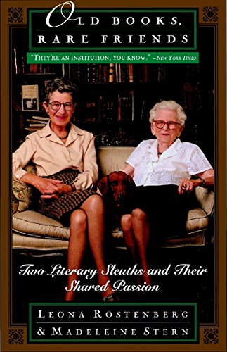 9780385485159: Old Books, Rare Friends: Two Literary Sleuths and Their Shared Passion
