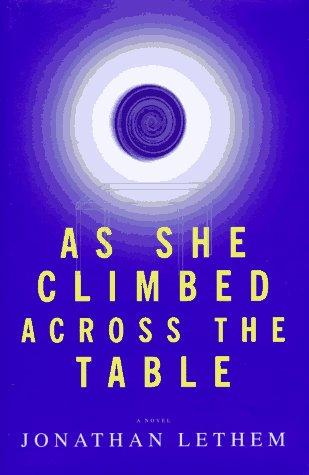 9780385485173: As She Climbed Across the Table