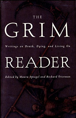 9780385485272: The Grim Reader: Writings on Death, Dying, and Living on