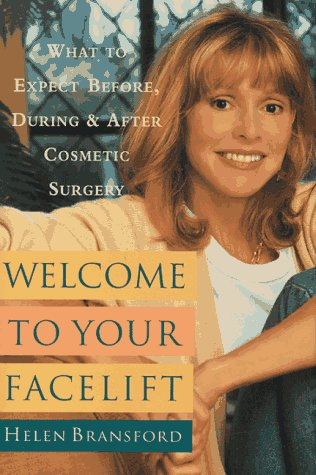9780385485494: Welcome to Your Facelift