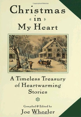 9780385485678: Christmas in My Heart: A Timeless Treasury of Heartwarming Stories