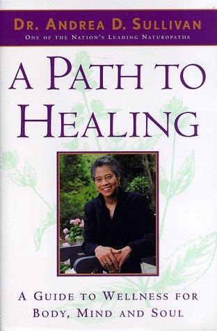 9780385485753: A Path to Healing