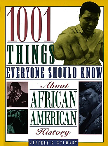 9780385485760: 1001 Things Everyone Should Know About African American History