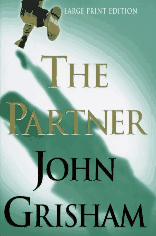 9780385485784: The Partner, Large Print Edition (Bantam/Doubleday/Delacorte Press Large Print Collection)