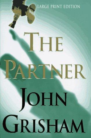 9780385485784: The Partner, Large Print Edition (Bantam/Doubleday/Delacorte Press Large Print Collection)