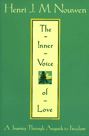 9780385485890: The Inner Voice of Love: A Journey Through Anguish to Freedom