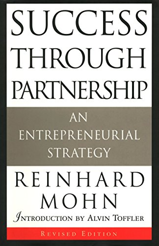 9780385485937: Success Through Partnership: An Entrepreneurial Strategy