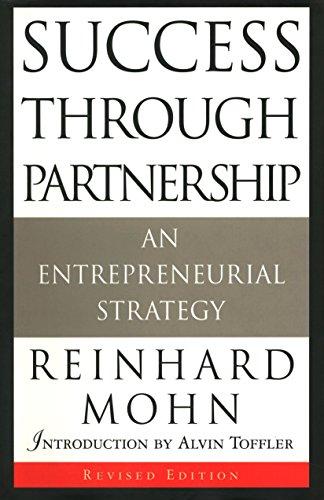 9780385485937: Success Through Partnership: An Entrepreneurial Strategy