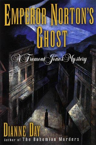 9780385486088: Emperor Norton's Ghost (A Fremont Jones Mystery)