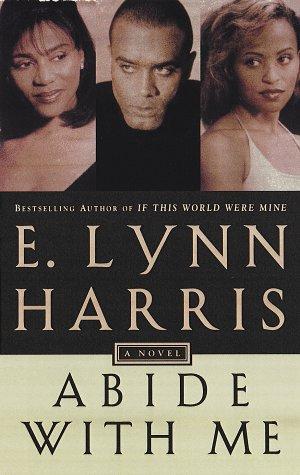 Abide With Me.: HARRIS, E. Lynn.