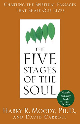 9780385486774: The Five Stages of the Soul: Charting the Spiritual Passages That Shape Our Lives