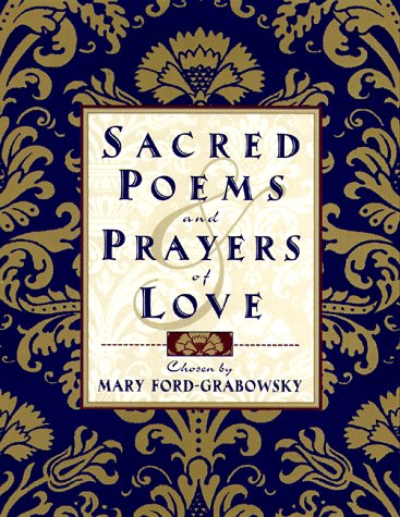 9780385487023: Sacred Poems and Prayers of Love