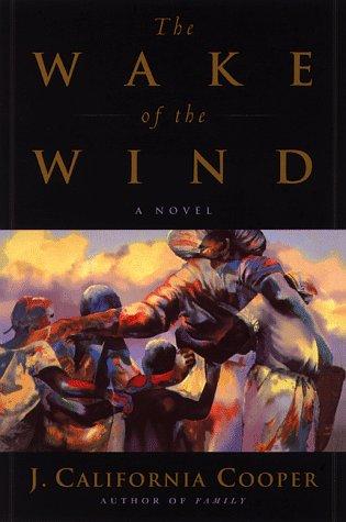 Wake of the Wind: Cooper, J. California