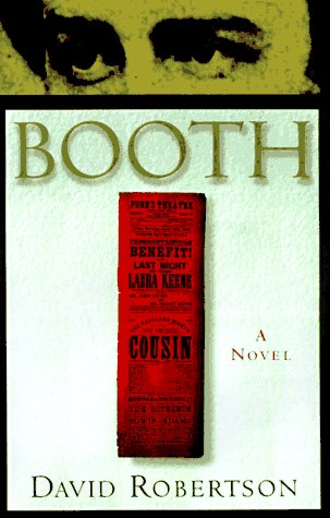 Booth: A Novel: Robertson, David M.
