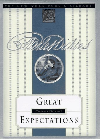 Great Expectations: New York Public Library Collector's: Dickens, Charles