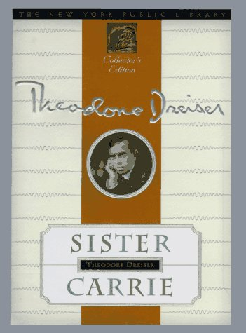 9780385487245: Sister Carrie: New York Public Library Collector's Edition (New York Public Library Collector's Editions)