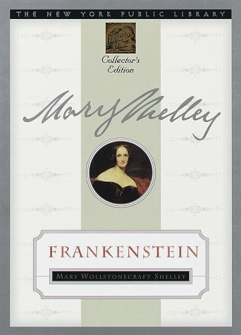 9780385487320: Frankenstein: New York Public Library Collector's Edition (New York Public Library Collector's Editions)