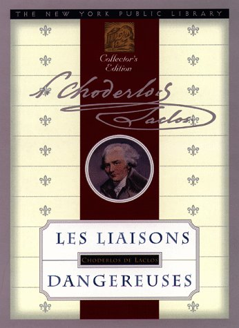 9780385487337: Les Liaisons Dangereuses (New York Public Library Collector's Edition)
