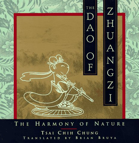9780385487429: The Dao of Zhuangzi: The Harmony of Nature