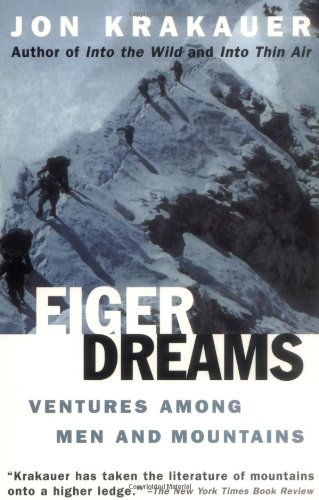 9780385488181: Eiger Dreams: Ventures among Men and Mountains (Roman)