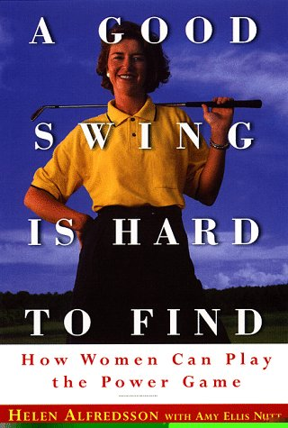 9780385488211: A Good Swing is Hard to Find
