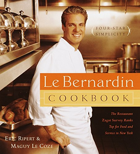 9780385488419: Le Bernardin Cookbook: Four-Star Simplicity