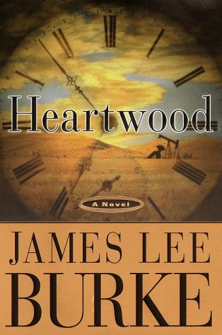 Heartwood: Burke, James Lee - SIGNED FIRST PRINT