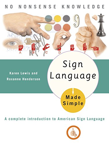 9780385488570: Sign Language Made Simple: A Complete Introduction to American Sign Language