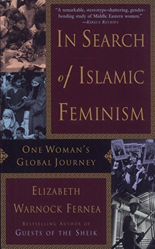 In Search of Islamic Feminism: One Woman's Global Journey