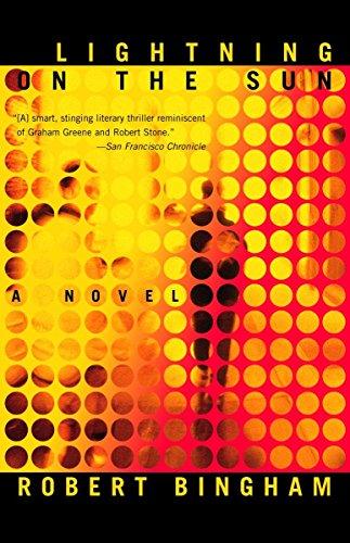 Lightning on the Sun: A Novel (0385488688) by Bingham, Robert