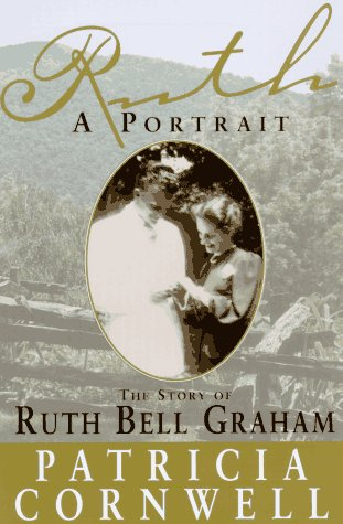 Ruth, a Portrait: The Ruth Bell Graham Story
