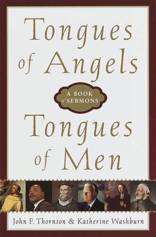 9780385488921: Tongues of Angels, Tongues of Men: A Book of Sermons