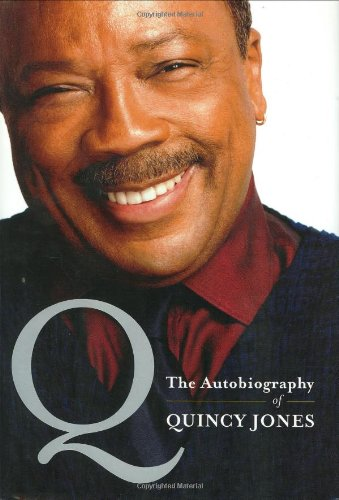 [signed] Q: The Autobiography of Quincy Jones