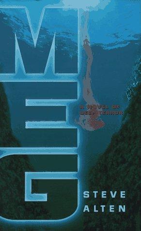 Meg: A Novel of Deep Terror: Alten, Steve