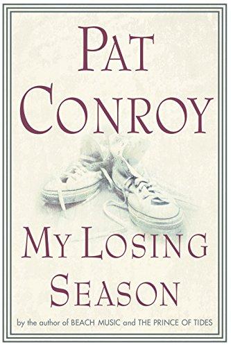 My Losing Season: Conroy, Pat