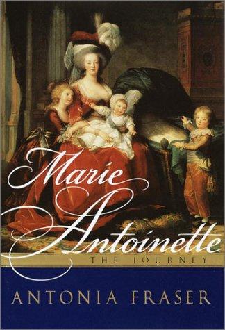 9780385489485: Marie Antoinette: The Journey