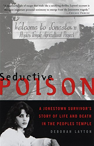 9780385489843: Seductive Poison: A Jonestown Survivor's Story of Life and Death in the People's Temple