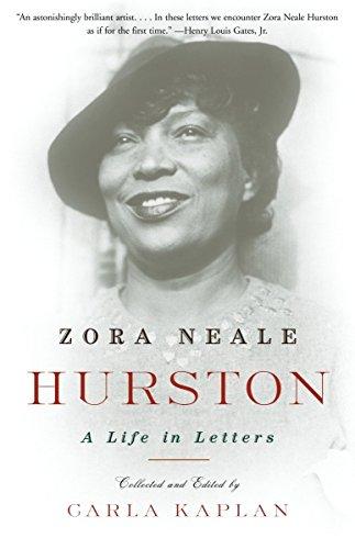 Zora Neale Hurston: A Life in Letters: Hurston, Zora Neale