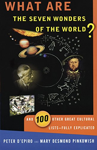 9780385490627: What are the Seven Wonders of the World?: And 100 Other Great Cultural Lists--Fully Explicated
