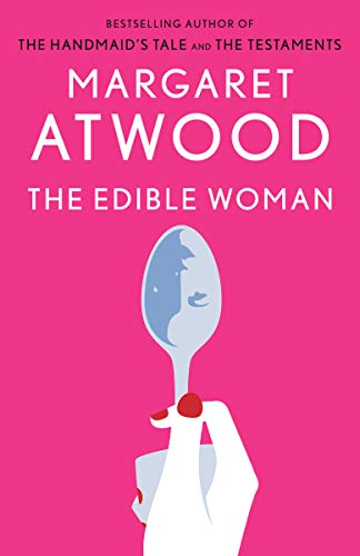 The Edible Woman: Atwood, Margaret