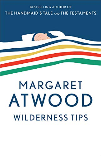 Wilderness Tips (9780385491112) by Margaret Atwood